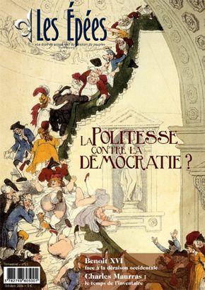 """N°21 : """" La politesse contre la démocratie """""""
